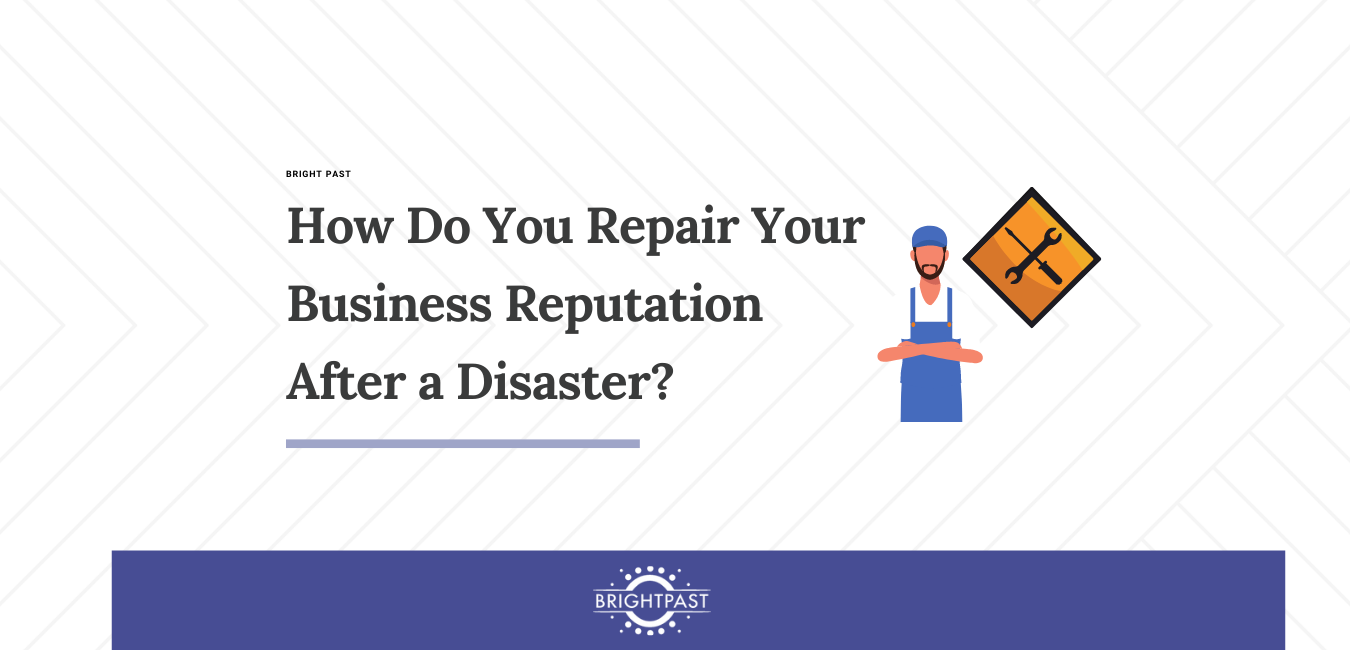 How Do You Repair Your Business Reputation After a Disaster_ (4)